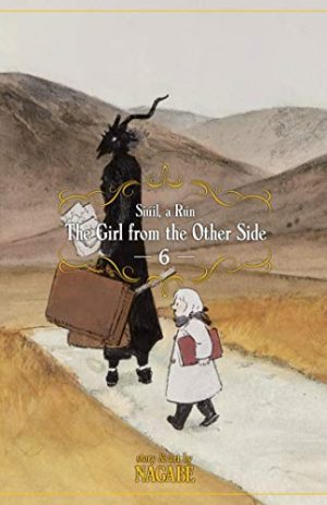 The Girl From The Other Side: Si?il A R?n Vol. 6