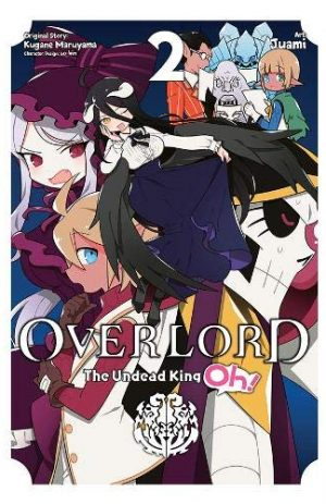 Overlord: The Undead King Oh!, Vol. 2 (overlord: The Undead King Oh! (2))