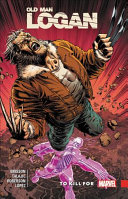 Wolverine: Old Man Logan Vol. 8