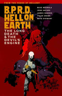 B.P.R.D. Hell on Earth: The Devil's Engine & The Long Death