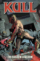 Kull Volume 1: The Shadow Kingdom