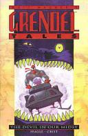 Matt Wagner's Grendel Tales, the Devil in Our Midst
