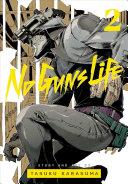 No Guns Life, Vol. 2