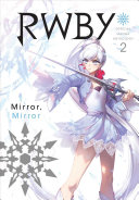 RWBY: Official Manga Anthology, Vol. 2