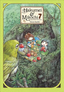 Hakumei & Mikochi: Tiny Little Life in the Woods, Vol. 7