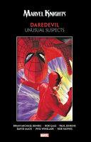Marvel Knights Daredevil by Bendis, Jenkins, Gale & Mack: Unusual Suspects