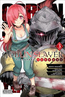 Goblin Slayer Side Story: Year One, Vol. 3 (manga)
