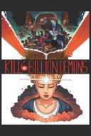 Kill 6 Billion Demons Book 1