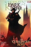Stephen King's Dark Tower: The Gunslinger Born