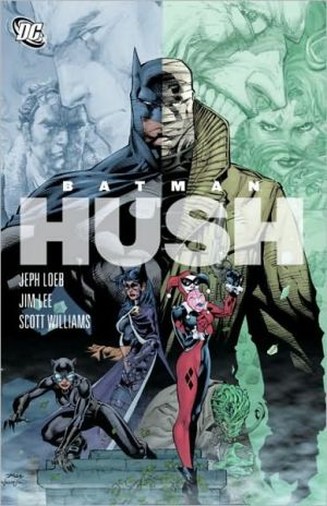 Batman. Hush [graphic Novel]