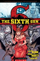 The Sixth Gun Vol. 6